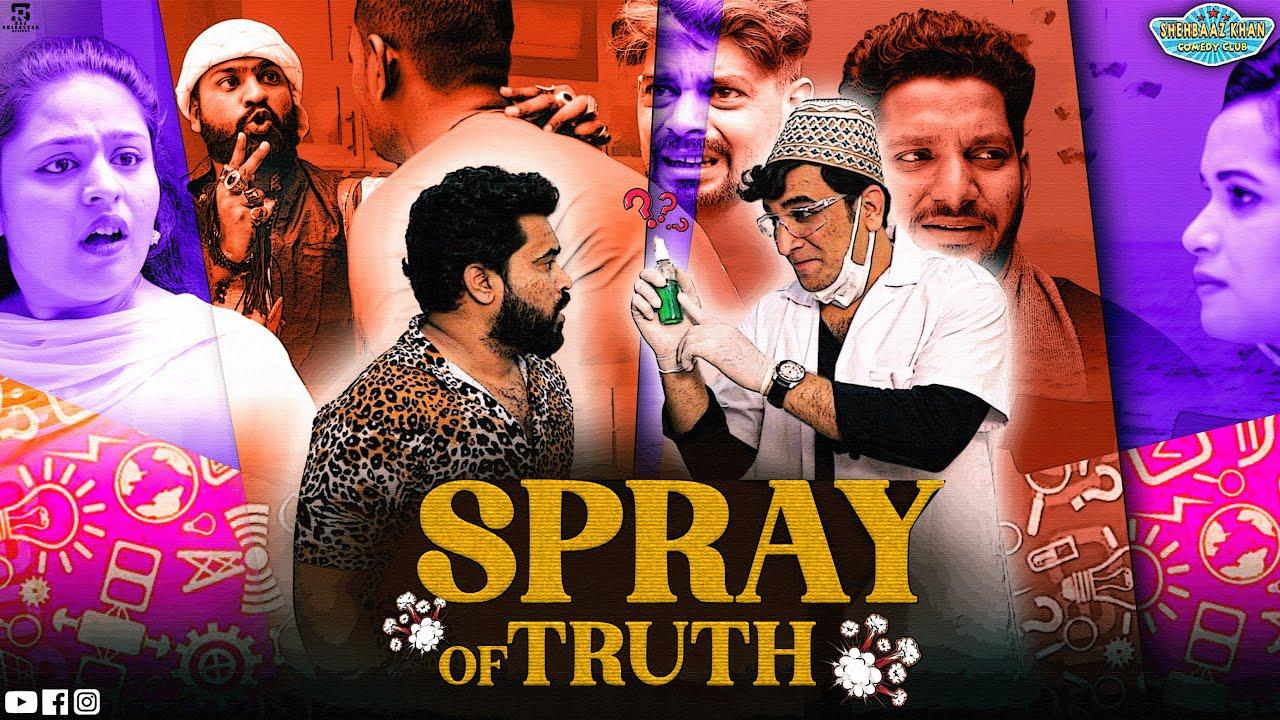 SPRAY OF TRUTH | Noor bhai ki Sach kI Dawa | Shehbaaz Khan & Team