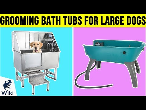 10 Best Grooming Bath Tubs For Large Dogs 2019