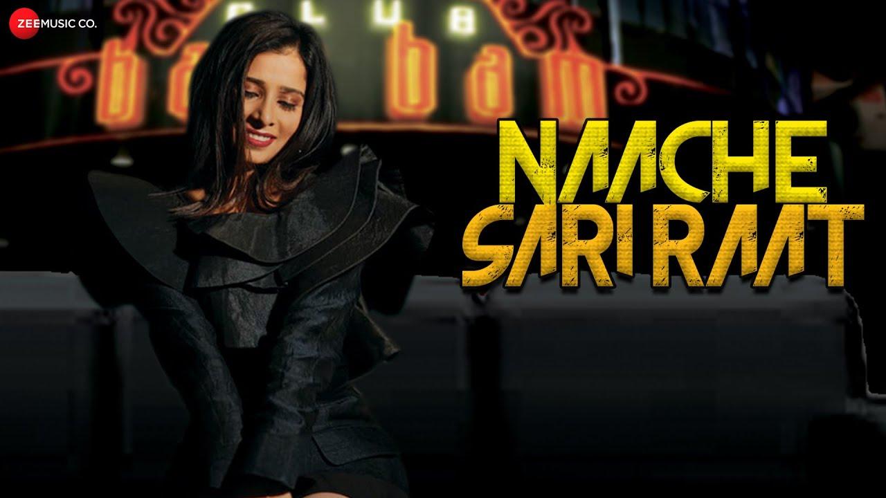 Naache Sari Raat - Official Music Video | Saemy | Tushita | Eshaan | Arzad Naaz