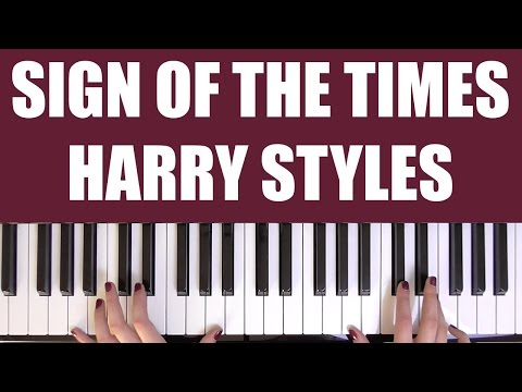 HOW TO PLAY: SIGN OF THE TIMES - HARRY STYLES