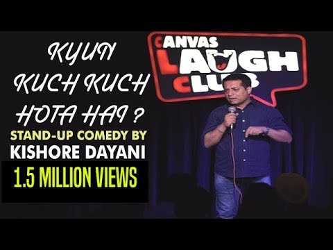 Funny Take on Kuch Kuch Hota hai || Stand-up comedy by Kishore Dayani