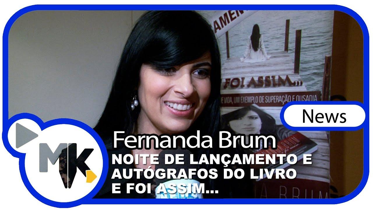 Fernanda Brum - Lançamento do livro E Foi Assim... na FNAC - (News) [junho/2013]