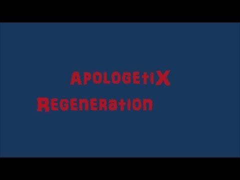ApologetiX Regeneration