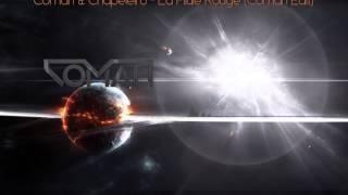 Comah & Chapeleiro - La Pilule Rouge (Comah Edit)