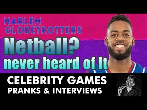 Globetrotter - Netball - Never Heard of It - FUNNY INTERVIEW Kevin Durham