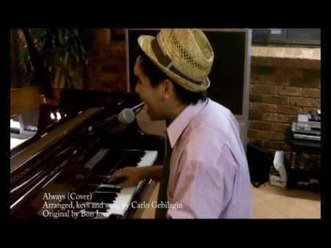 Bon Jovi - Always (Carlo Lopez CarloWorld Piano Cover)