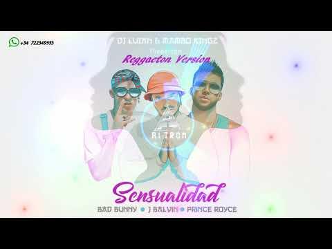 Sensualidad Version Reggaeton Bad Bunny, J Balvin ft Prince Royce
