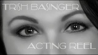 Trish Basinger Acting Reel Extended