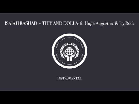 Isaiah Rashad - Tity and Dolla (Instrumental) ft. Hugh Augustine & Jay Rock