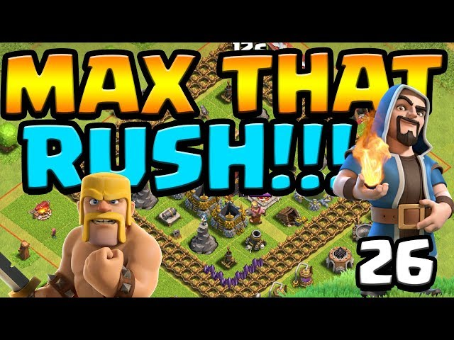 MAX That RUSH ep26   Clash of Clans