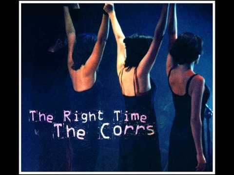 The Right Time (Acoustic) - The Corrs