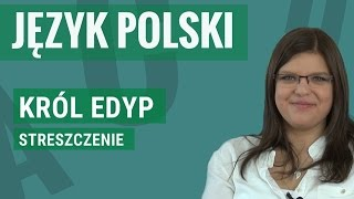 Język polski - Król Edyp (streszczenie)