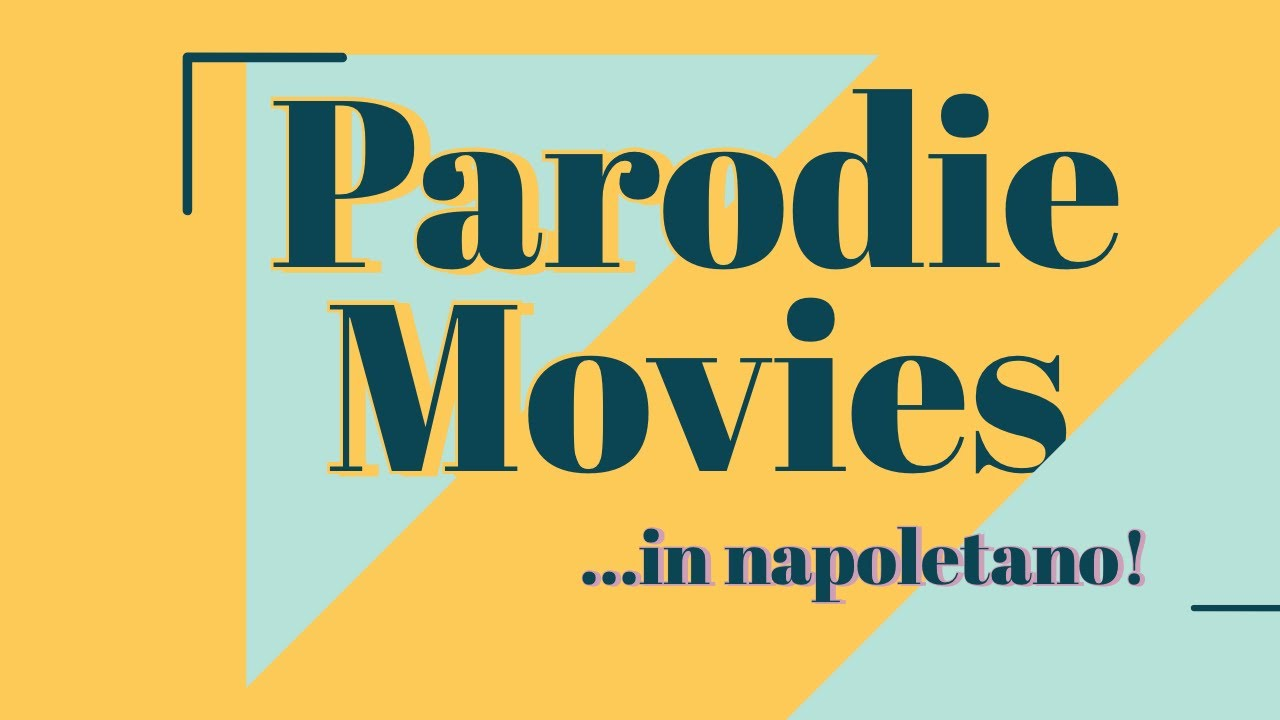 parodie film in napoletano