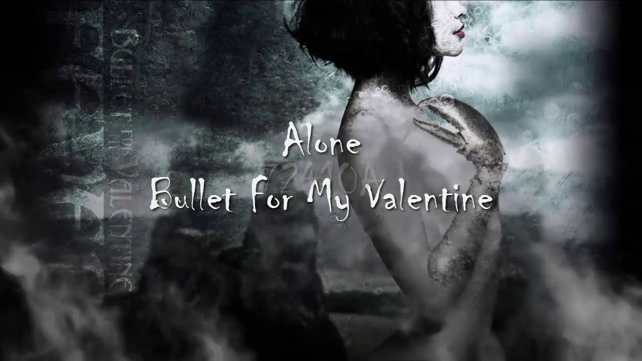 Bullet For My Valentine Alone English Lyrics Sub Español Youtube