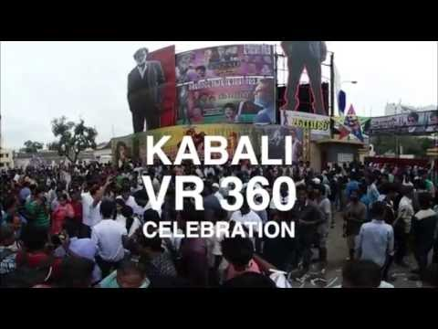 Rajinikanth's Kabali in VR 360 : First day First show  Celebrations