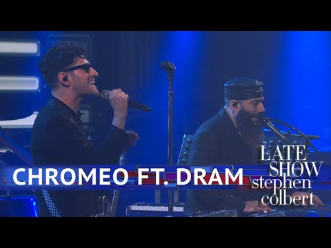 Chromeo Ft DRAM Perform Mustve Been