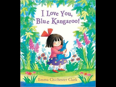 I Love You, Blue Kangaroo! | Kids Books Read Aloud