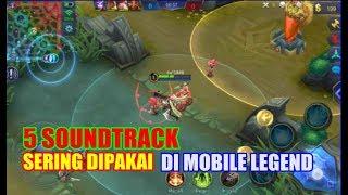 5 lagu soundtrack yang sering di pakai di mobile legend mobile legends soundtrack
