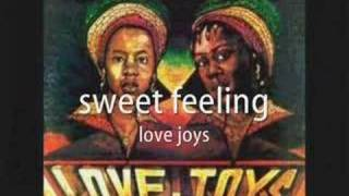 sweet feeling - love joys