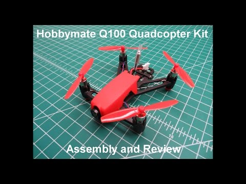 Hobbymate Q100 Quadcopter Kit - Assembly, Review & Acro Flying