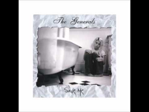 The Generals-Save me