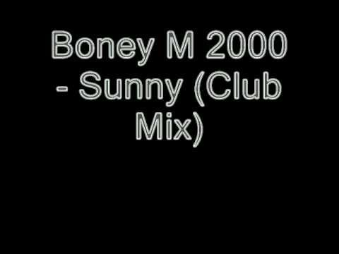 Boney M 2000   Sunny Club Mix)