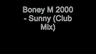 Boney M 2000 Sunny Club Mix