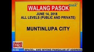 UB: Muntinlupa City, wala na ring pasok ngayong Huwebes (June 14, 2018)