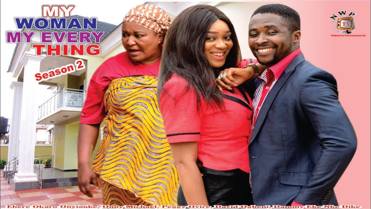 Download My Woman, My Everything Season 2   - 2015 latest  Nigerian Nollywood Movie