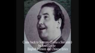 Come back to Sorrento by Josef Locke 1947 rare English version / lyrics. 50年代香港藝術歌曲 , 王若詩