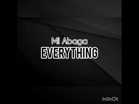Download MI Abaga - Everything (lyrics video)