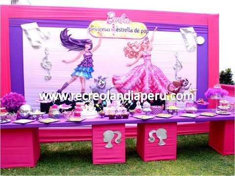 Decoración Barbie la princesa y La Estrella del Pop - Recreolandia ( Lima- Perú) Videos De Viajes
