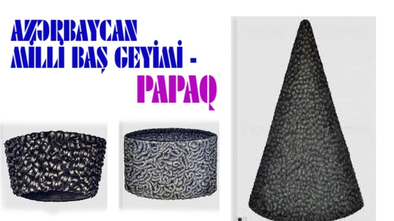 Azərbaycan milli baş geyimi - papaq