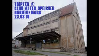 TripTer @ Tekk'nTerror Club Alter Speicher Baruth Mark 23.03.19