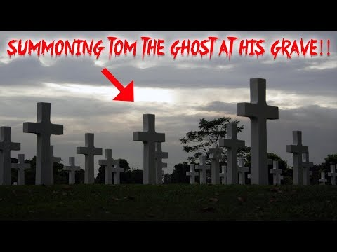 SUMMONING TOM the GHOST AT HIS GRAVE // WE FOUND HIS HAUNTED GRAVE!! (TOM SERIES 3)