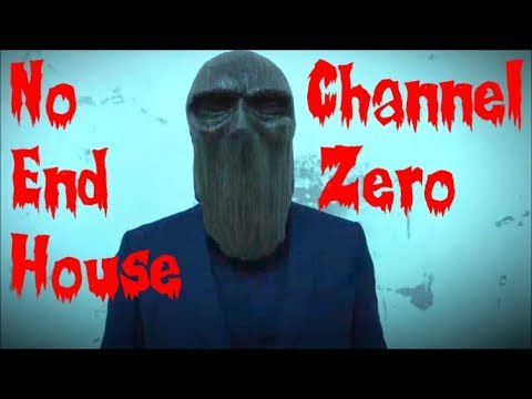 Channel Zero: NoEnd House Explained