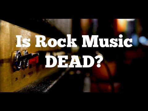 Is Rock Music Dead?