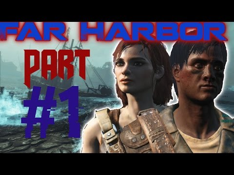 Fallout 4 Far Harbor DLC Gameplay Walkthrough Let's Play - Part 1 (Ps4/Xbox One/PC) | NEW ENEMIES