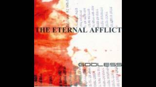 The Eternal Afflict - Godless (And the Devil Inside)