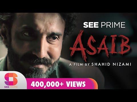 Asaib | Short Film | Aamir Qureshi | Romaisa Khan |  Arsalna Nizami |  Behjat | See Prime Original |