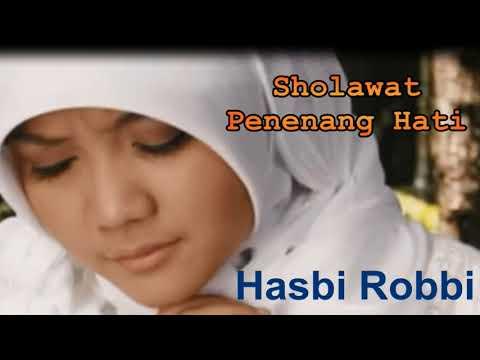 Hasbi Robbi Sholawat Penyejuk Hati