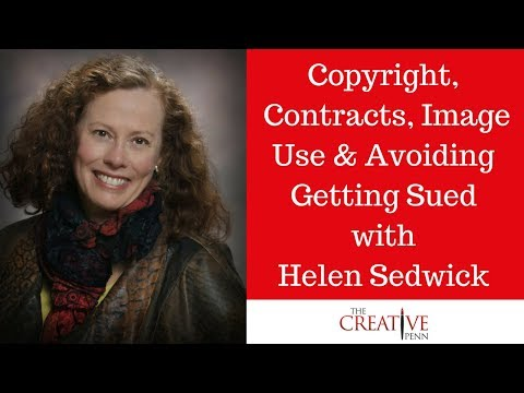 Copyright, Publishing Contract Clauses, Image Use And Avoiding Getting Sued With Helen Sedwick