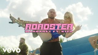 Margaret ft. Kizo - Roadster (Official Video)