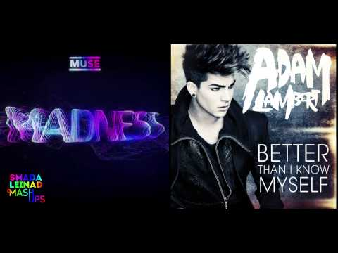 Muse vs. Adam Lambert - Better Than I Know Madness