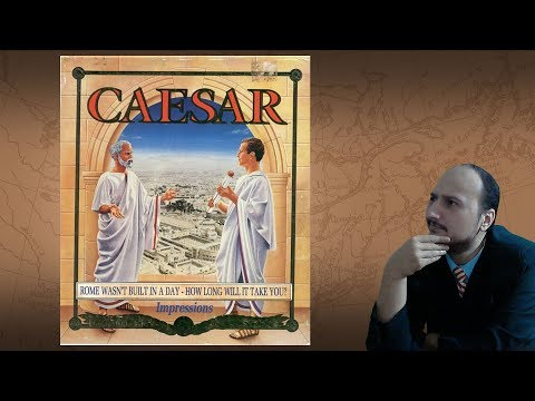 """Gaming History: Caesar 1, 2 and 3 """"Rome wasn't Built in a Single Game"""""""