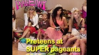 Preteens At SUPER Pageants 2013