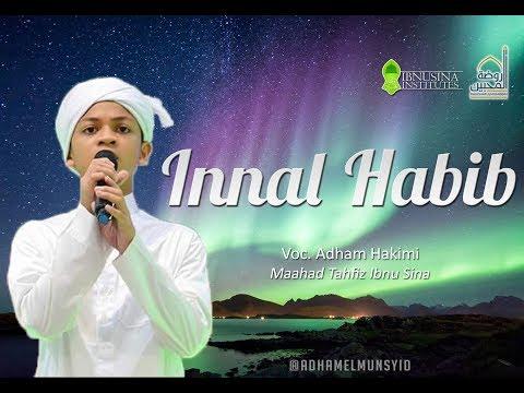 Innalhabib - Adham Ibnu Anas dan MTIS