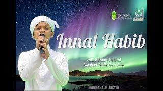 [6.57 MB] Innalhabib - Adham Ibnu Anas dan MTIS