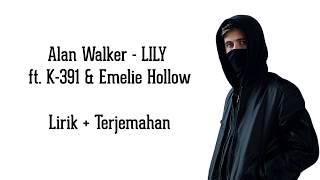 Alan Walker  - Lily | Lyrics dan terjemahan Indonesia