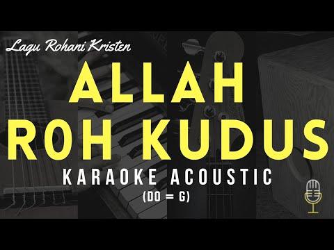 allah-roh-kudus---karaoke-rohani-akustik